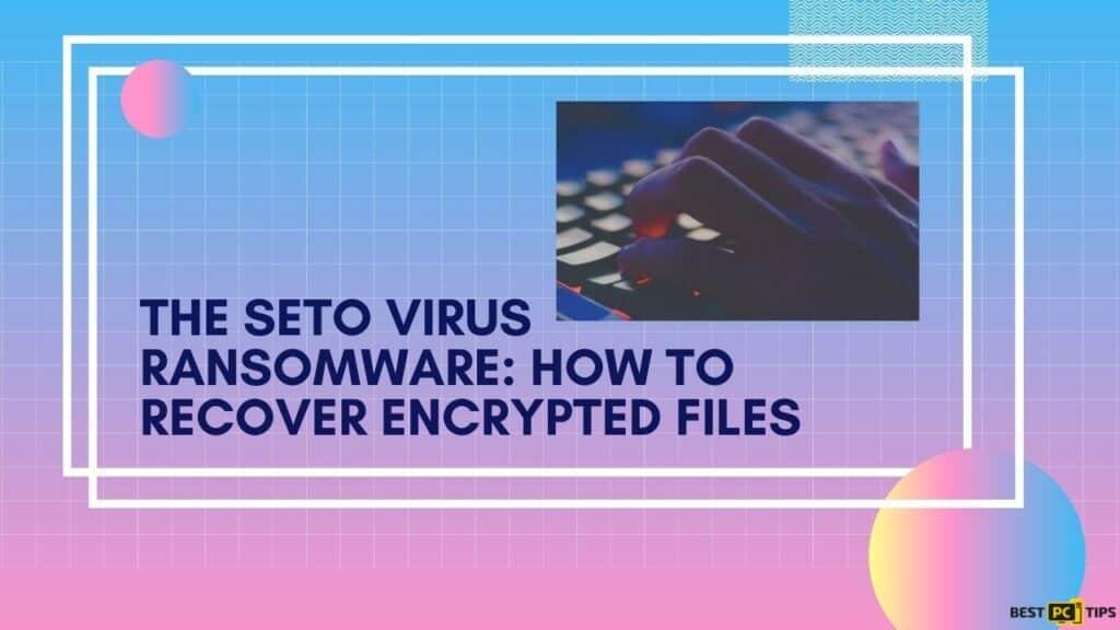 seto ransomware img
