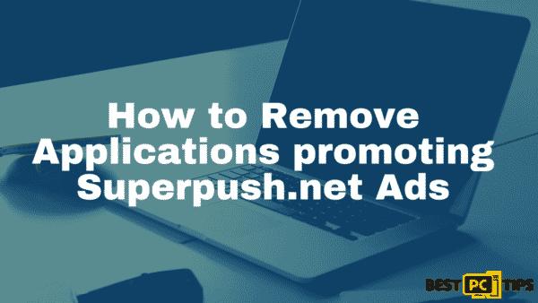 remove superpush.net browser hijacker