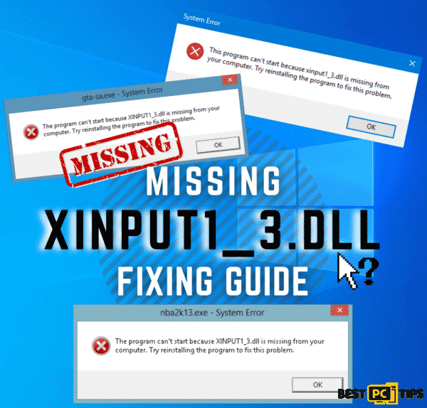 Missing Xinput1_3.dll fix guide