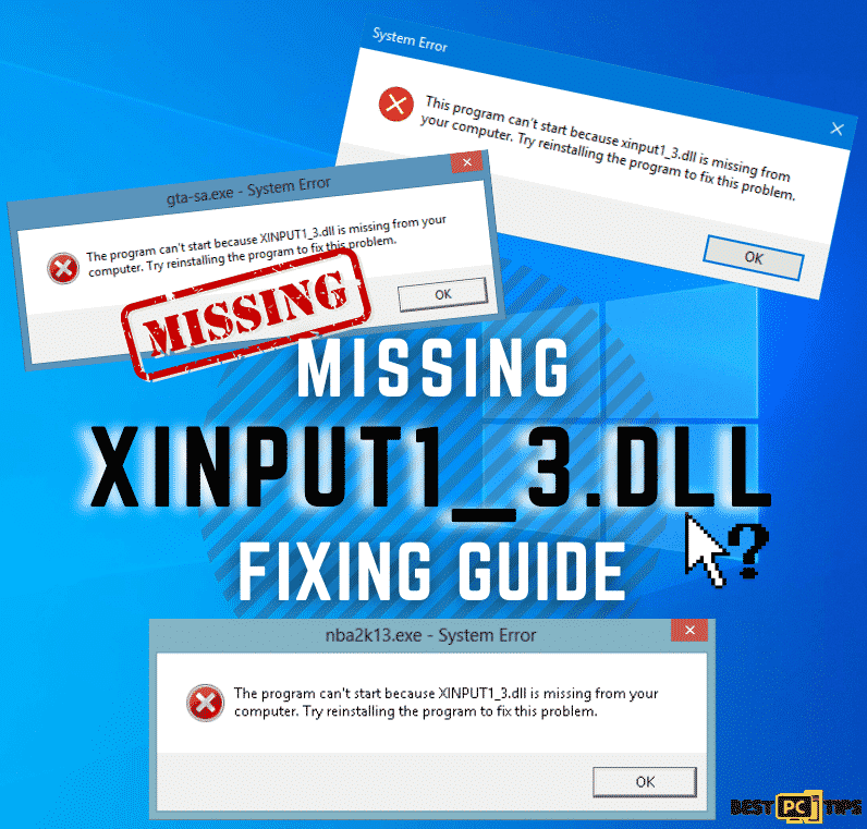 Missing Xinput1_3.dll fix guide