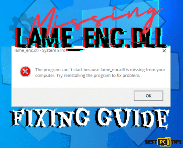 Lame_enc.dll DLL download and error fix