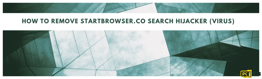 how to remove the starbrowser.co search hijacker