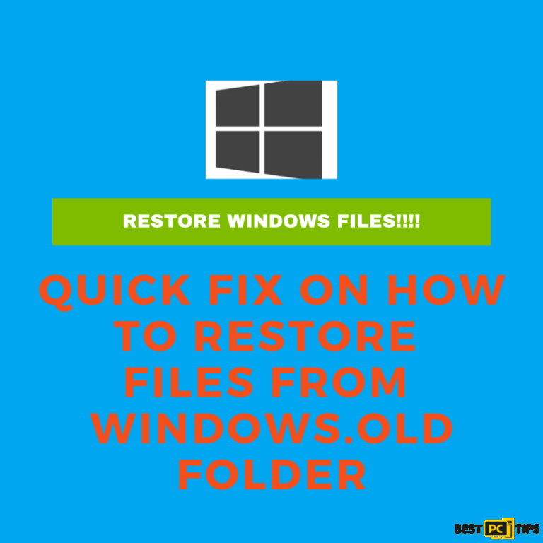 Restore files from Windows.old folder