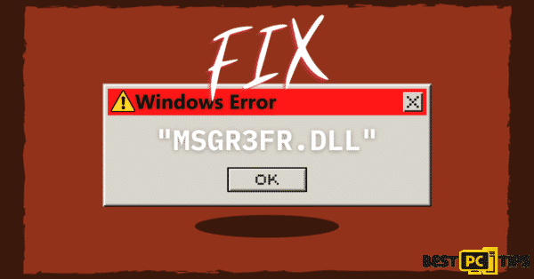 """How to fix the """"msgr3fr.dll is missing"""" Error"""