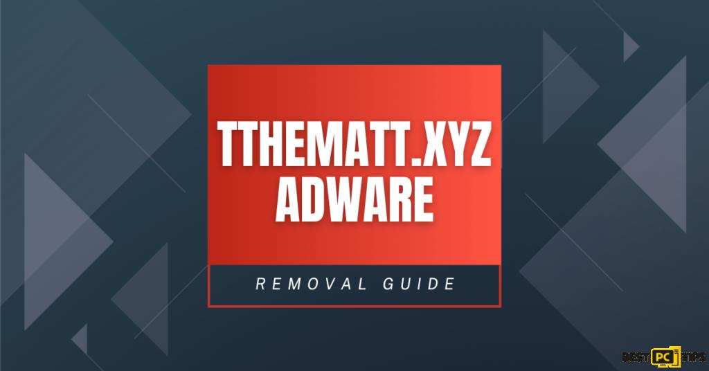 Tthematt.xyz Removal Guide